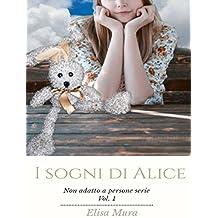I sogni di Alice: Non adatto a persone serie 1