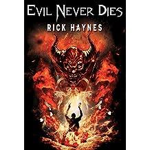 EVIL NEVER DIES (MAXILLA TALES, #1)