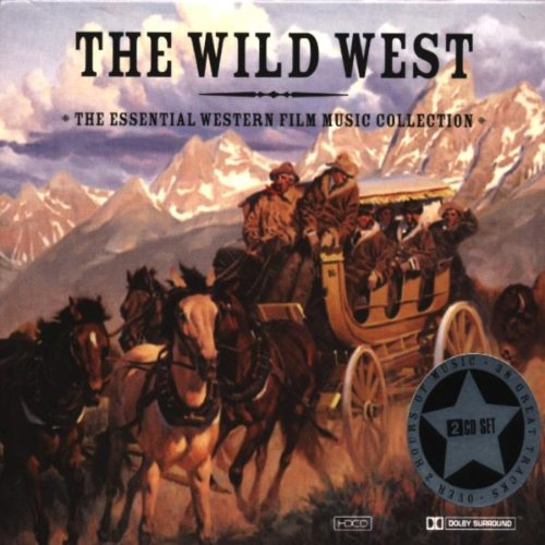 the-wild-west-the-essential-western-film-music-collection-hdcd