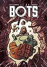 Bots, tome 2 par Ducoudray