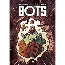 Bots, Tome 2 :