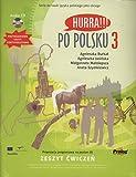 Hurra!!! Po Polsku: Student's Workbook, Vol. 3 (Book & CD)
