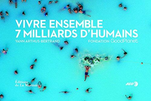 Vivre ensemble : 7 milliards d'humains