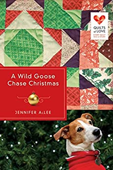 A Wild Goose Chase Christmas (Quilts of Love Series Book 2) (English Edition) di [Allee,  Jennifer]