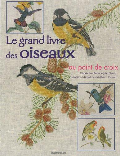 Le grand livre des Oiseaux au point de croix