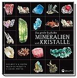 Das große Buch der Mineralien und Kristalle - Adalberto Giazotta, Federico Pezzotta, Giovanni Pratesi