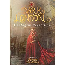 DARK LONDON: CONTAGEM REGRESSIVA (Portuguese Edition)
