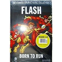 DC Comics Graphic Novel Collection 12: Flash - Born To Run
