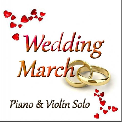 A Midsummer Nights Dream Incidental Music Op 61 IX Wedding March Arranged For Violin And