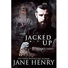 Jacked Up (Hard n' Dirty)