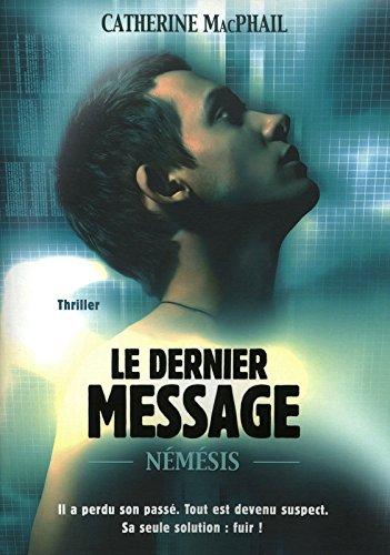 1. Nemesis : Le dernier message