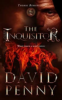 The Inquisitor (Thomas Berrington Historical Mystery Book 5) by [Penny, David]