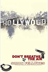 Don't Breathe The Air Paperback