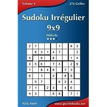 Sudoku Irrégulier 9x9 - Difficile - Volume 4-276 Grilles