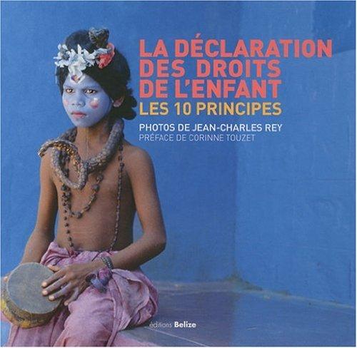Declaration des Droits de l Enfant (la)