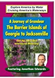 A Journey of Grandeur - Explore The Barrier Island of Georgia to Jacksonville by Media Artists