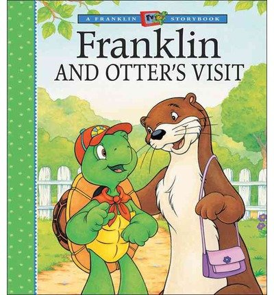 [ [ FRANKLIN AND OTTER'S VISIT (FRANKLIN TV STORYBOOKS (KIDS CAN HARDCOVER)) BY(BOURGEOIS, PAULETTE )](AUTHOR)[HARDCOVER]