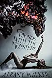 Friends With The Monsters (English Edition)