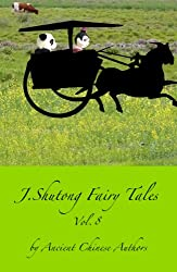 J.Shutong Fairy Tales Vol.8 : Animals , by ancient Chinese authors (English Edition)