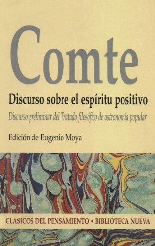 Discurso sobre el espíritu positivo. Discurso preliminar del tratado filosófico de astronomía popular