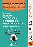 eBook Gratis da Scaricare I test per il San Raffaele Medicina odontoiatria biotecnologie professioni sanitarie Quesiti di logica e problem solving (PDF,EPUB,MOBI) Online Italiano