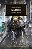 Garro: Weapon of Fate (Horus Heresy) (English Edition)