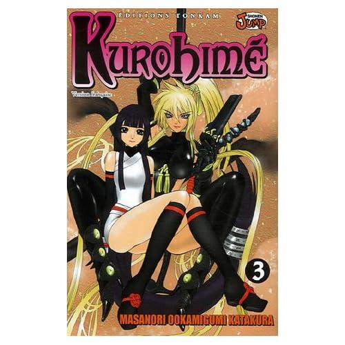 Kurohimé, Tome 3 :