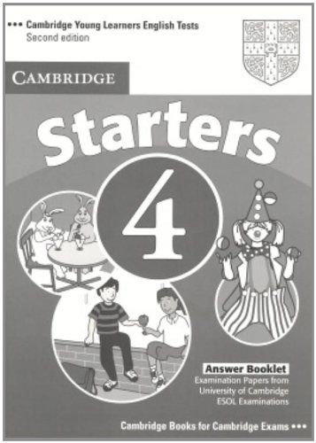 Cambridge Young Learners English Tests Starters 4 Answer Booklet: Examination Papers from the University of Cambridge ESOL Examinations