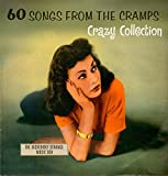 60 Songs from the Cramps' Crazy Collection