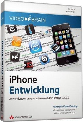 iPhone-Entwicklung – Anwendungen programmieren mit dem iPhone SDK 3.0