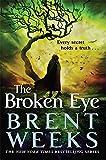 Lightbringer 3. The Broken Eye