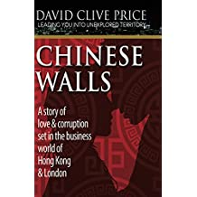 Chinese Walls (Leading You Into Unexplored Territory Book 1)