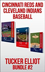 Tucker Elliot Bundle #2 - CINCINNATI REDS AND CLEVELAND INDIANS BASEBALL (Black Mesa Sports Bundles) (English Edition)