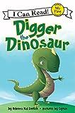 Digger the Dinosaur (I Can Read)