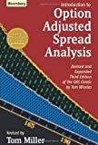 Introduction to Option-Adjusted Spread Analysis: Revised and Expanded Third Edition  (Bloomberg Financial)