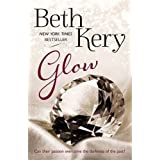 Glow (Glimmer and Glow Series) by Beth Kery (2015-12-01)