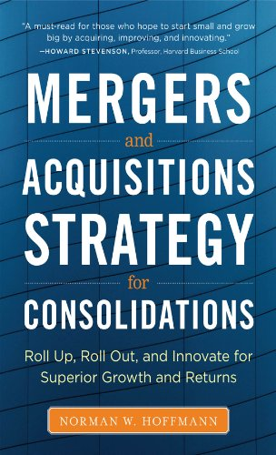 mergers-and-acquisitions-strategy-for-consolidations-roll-up-roll-out-and-innovate-for-superior-grow
