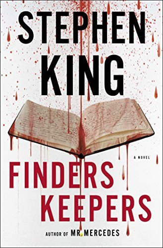 Finders Keepers: A Novel (Bill Hodges Trilogy) by King, Stephen(June 2, 2015) Hardcover