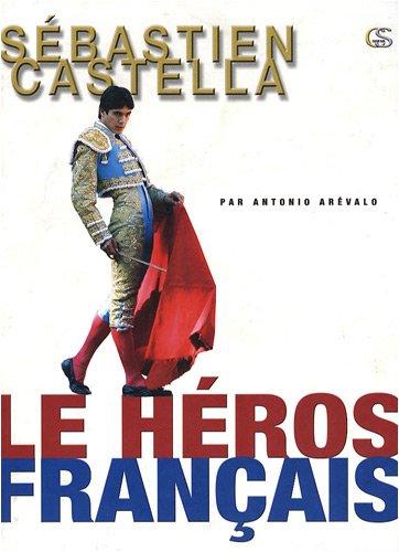Sébastien Castella : Le héros français par Antonio Arévalo