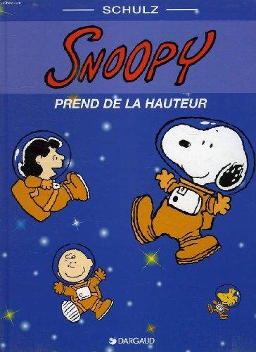Snoopy, prend de la hauteur