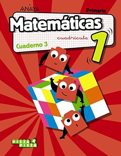 Matemáticas 1. Cuaderno 3. Cuadrícula. (Pieza a Pieza)