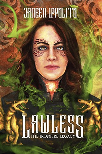 Lawless (Ironfire Legacy Book 1)