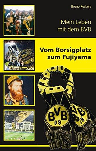 Vom Borsigplatz zum Fujiyama: Mein Leben mit dem BVB