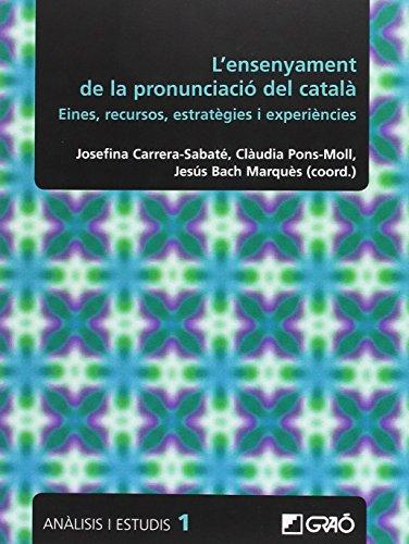 L'ensenyament de la pronunciació del català: Eines, recursos, estratègies i experiències por From Editorial Graó