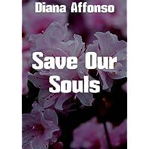 Save Our Souls (Portuguese Edition)