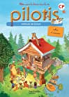 Lecture CP - Collection Pilotis - Cahier d'exercices du manuel de code - Edition 2013