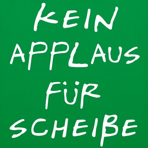 Spreadshirt Kein Applaus Festival Konzert Stoffbeutel Kelly Green