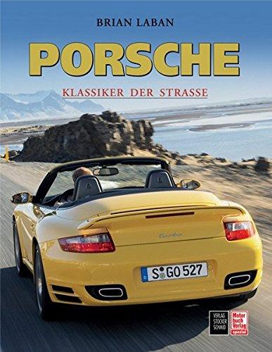Porsche: Klassiker der Straße (Porsche Boxster Roadster)