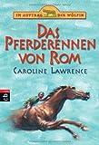 Im Auftrag der Wölfin - Das Pferderennen von Rom: Band 12