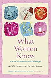 What Women Know by Michelle Jackson (2011-06-09)